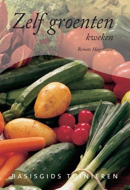 basisgids tuinieren: zelf groente kweken