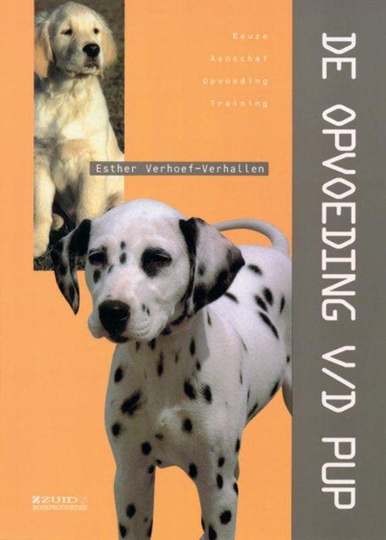 dierenverzorging: de opvoeding van de pup