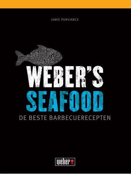 weber receptenboek weber's seafood